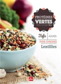 Proteines vertes - Cécile Berg, Christophe Berg - La Plage