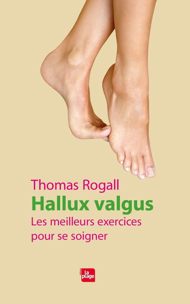 Hallux valgus - Thomas Rogall - La Plage